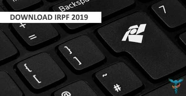 Entrega do IRPF 2019 começa 7 de março